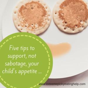Five ways parents sabotage appetite and