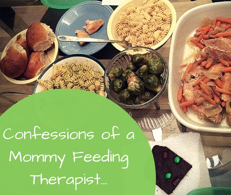 Confessions of a Mommy Feeding Therapist