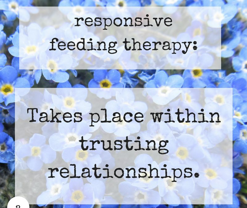 "What is ""Responsive"" Feeding Therapy?"