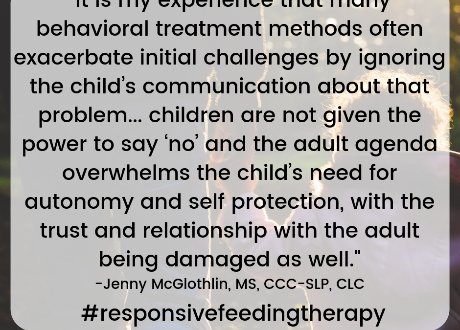 The Nuance Between a Responsive &. Behavioral Approach to Feeding Therapy: Part 1